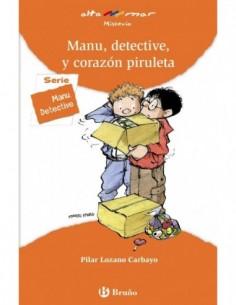 Manu, detective y corazon...